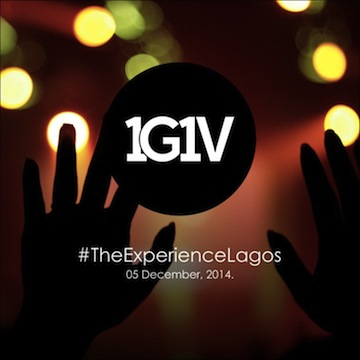 The Experience Lagos 2014 - #OneGodOneVoice #1G1V